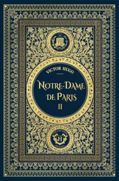 Couverture Notre-Dame de Paris, tome 2