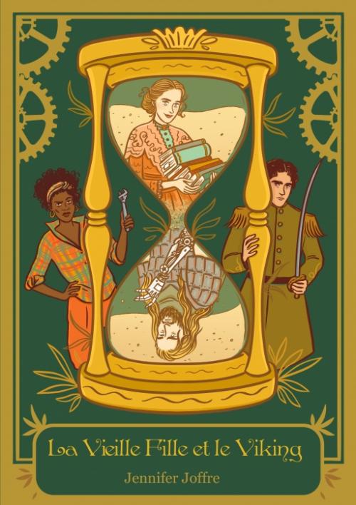 Couverture La Saga Galvanique, tome 1 : La Vieille Fille et le Viking