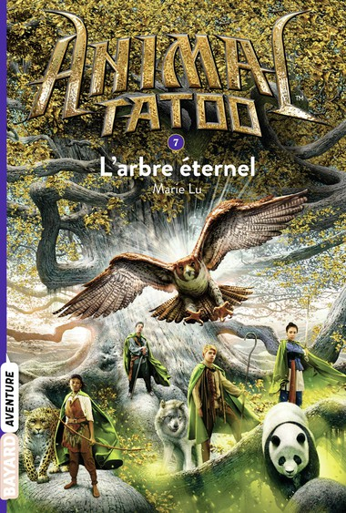 Couverture Animal tatoo, tome 7 : L'arbre éternel