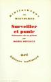 Couverture Surveiller et punir Editions Gallimard  (Bibliothèque des histoires) 1975