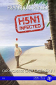 Couverture Chroniques de Gary Gardner, tome 1 : H5N1 infected Editions Juno publishing (Themis) 2020