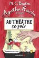 Couverture Agatha Raisin enquête, tome 25 : Au théâtre ce soir Editions Albin Michel 2020
