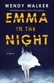 Couverture Emma dans la nuit Editions St. Martin's Griffin/St. Martin's Press 2017