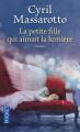 Couverture La petite fille qui aimait la lumière Editions Pocket 2012