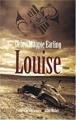 Couverture Louise Editions Albin Michel (Terres d'Amérique) 2004