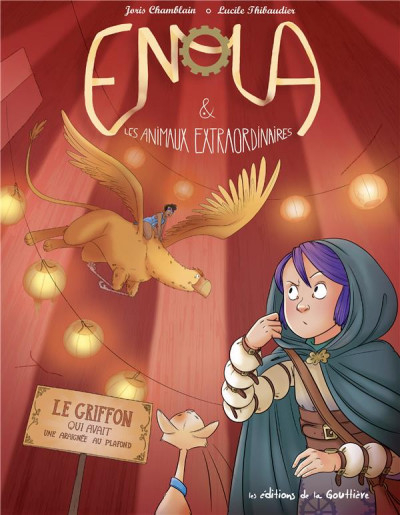 Couverture Enola & les animaux extraordinaires, tome 6 : Le griffon qui avait une araignée au plafond