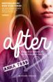 Couverture After, tome 1 : After / La rencontre Editions Presença 2015