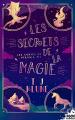 Couverture Les contes de Verania, tome 3 : Les secrets de la magie Editions MxM Bookmark (Imaginaire) 2020