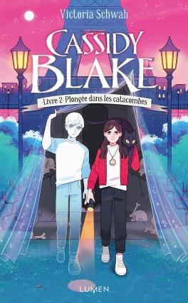 Couverture Cassidy Blake, tome 2 : Plongée dans les catacombes