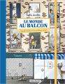 Couverture Le Monde au balcon Editions Albin Michel 2020