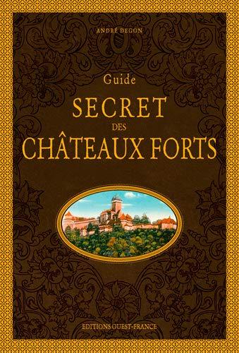 Couverture Guide secret des châteaux forts