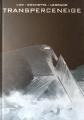 Couverture Transperceneige, intégrale Editions de Noyelles 2020