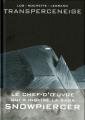 Couverture Transperceneige, intégrale Editions France Loisirs 2020