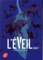 Couverture L'éveil, tome 1 Editions Hachette (Jeunesse) 2020