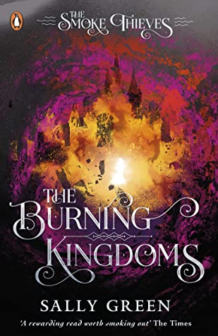 Couverture The Smoke Thieves, book 3: The Burning Kingdoms