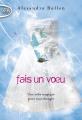 Couverture Fais un voeu, tome 1 : Une robe magique pour tout changer Editions Michel Lafon (Poche) 2016