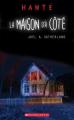 Couverture La maison d'à côté Editions Scholastic (Hanté) 2019