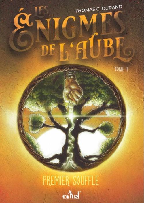 Couverture Les énigmes de l'Aube, tome 1 : Premier souffle