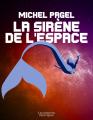 Couverture La sirène de l'espace Editions Les Moutons Electriques (La bibliothèque voltaïque) 2020