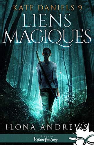 Couverture Kate Daniels, tome 9 : Liens magiques