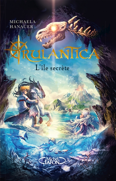 Couverture Rulantica, tome 1 : L'île secrète