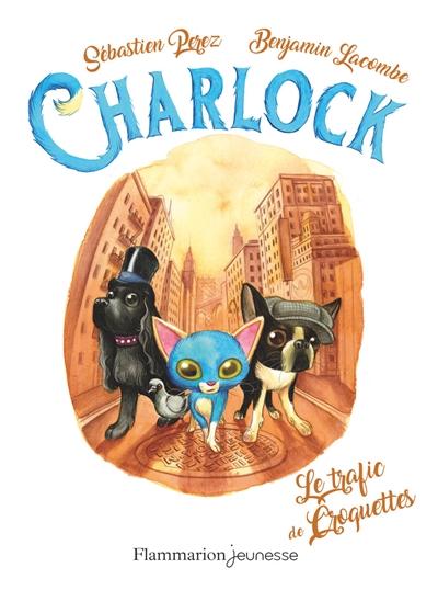 Couverture Charlock, tome 2 : Le trafic de croquettes