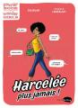 Couverture Harcelée plus jamais ! Editions Marabout (Marabulles) 2020