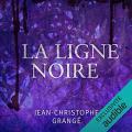 Couverture La Ligne noire Editions Audible studios 2015