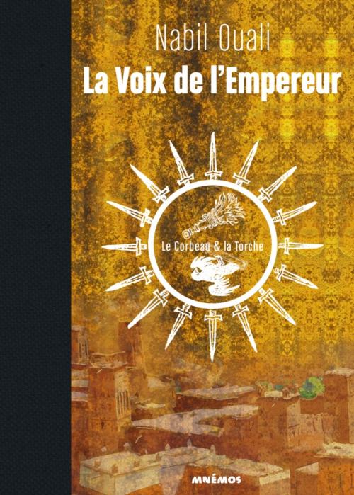 Couverture La voix de l'empereur, tome 1 : Le corbeau et la torche