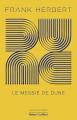 Couverture Le cycle de Dune (6 tomes), tome 2 : Le messie de Dune Editions Robert Laffont (Ailleurs & demain) 2020