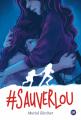 Couverture #SauverLou Editions Didier Jeunesse 2020