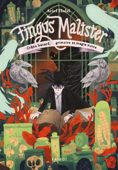 Couverture Fingus Malister, tome 2 : Crâne Bavard, Grimoire et Magie Noire
