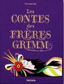 Couverture Les contes des Frères Grimm Editions Taschen (Noel Daniels) 2017