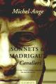 Couverture Sonnets et madrigaux à Cavalieri Editions Climats 1999