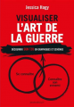Couverture Visualiser l'art de la guerre Editions Marabout 2015