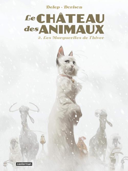 Couverture Le Château des Animaux, tome 2 : Les Marguerites de l'hiver