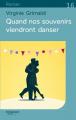 Couverture Quand nos souvenirs viendront danser Editions Feryane (Gros Caracteres) 2019