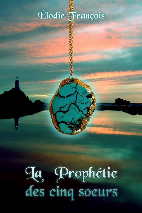 Couverture La Prophétie des cinq soeurs