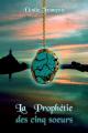 Couverture La Prophétie des cinq soeurs Editions Autoédité 2020