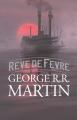 Couverture Riverdream /  Rêve de Fèvre Editions France Loisirs (Fantasy) 2019