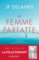 Couverture La femme parfaite  Editions Mazarine (Thriller) 2020