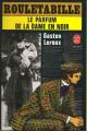 Couverture Le parfum de la dame en noir Editions Le Livre de Poche 1983