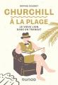 Couverture Churchill à la plage, Le vieux lion dans un transat Editions Dunod 2020