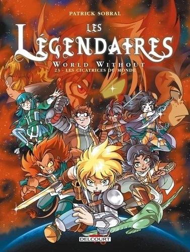 Couverture Les Légendaires, tome 23 : World Without : Les Cicatrices du Monde