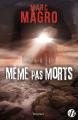 Couverture Même pas morts Editions de Borée (Marge noire) 2020