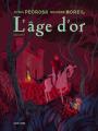 Couverture L'âge d'or, tome 2  Editions Dupuis (Aire libre) 2020