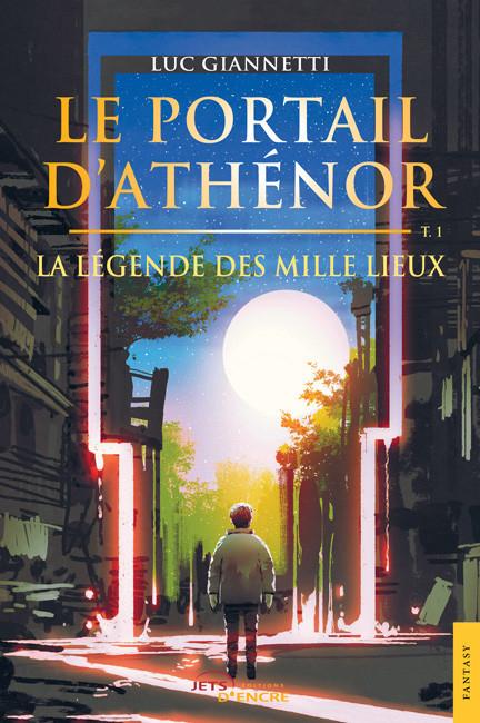Couverture Le Portail d'Athénor : La légende des mille lieux