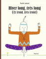 Couverture Hiver long, très long (et froid, très froid) Editions L'École des loisirs (Pastel) 2012