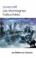 Couverture Les montagnes hallucinées / Montagnes de la folie / Les Montagnes de la démence Editions Cénacle de France 2018