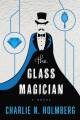 Couverture The paper magician, tome 2 : The glass magician Editions 47North 2014